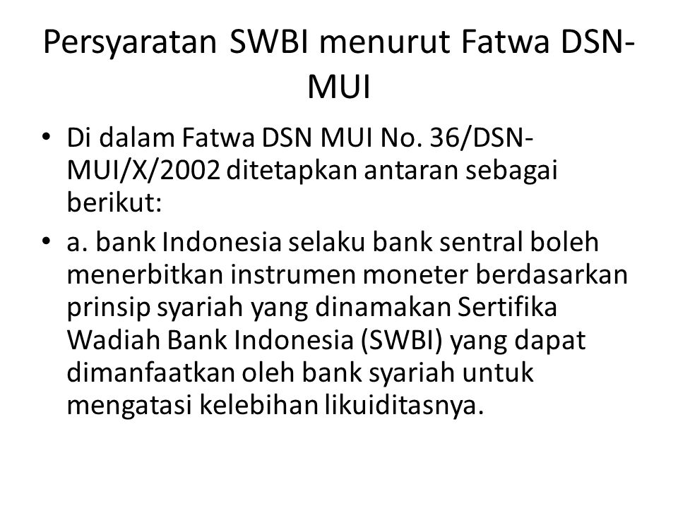 Persyaratan SWBI menurut Fatwa DSN-MUI