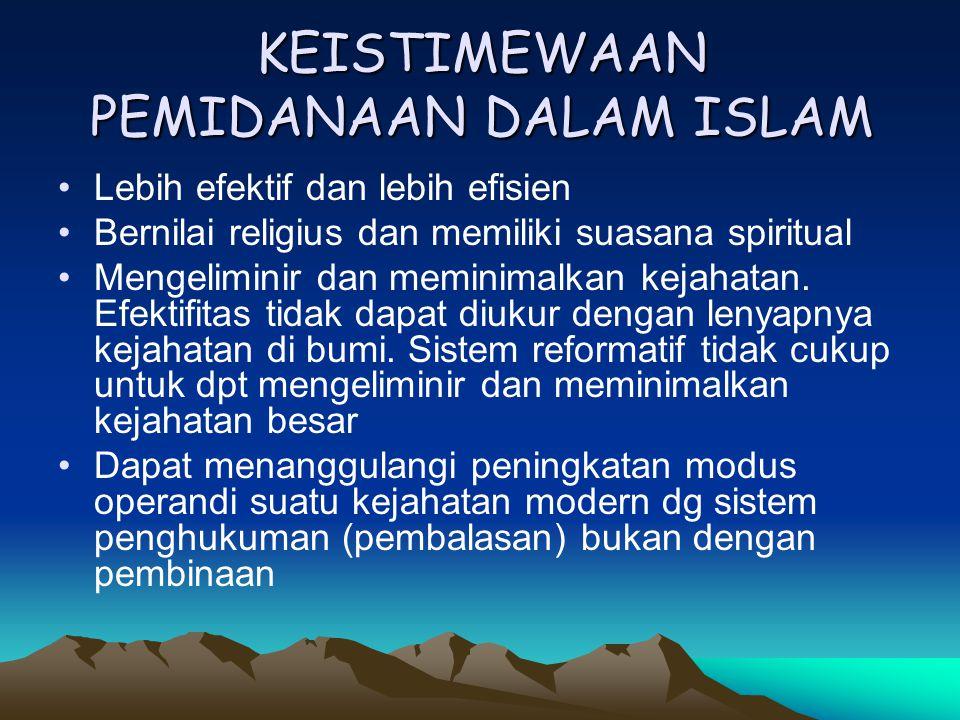 KEISTIMEWAAN PEMIDANAAN DALAM ISLAM