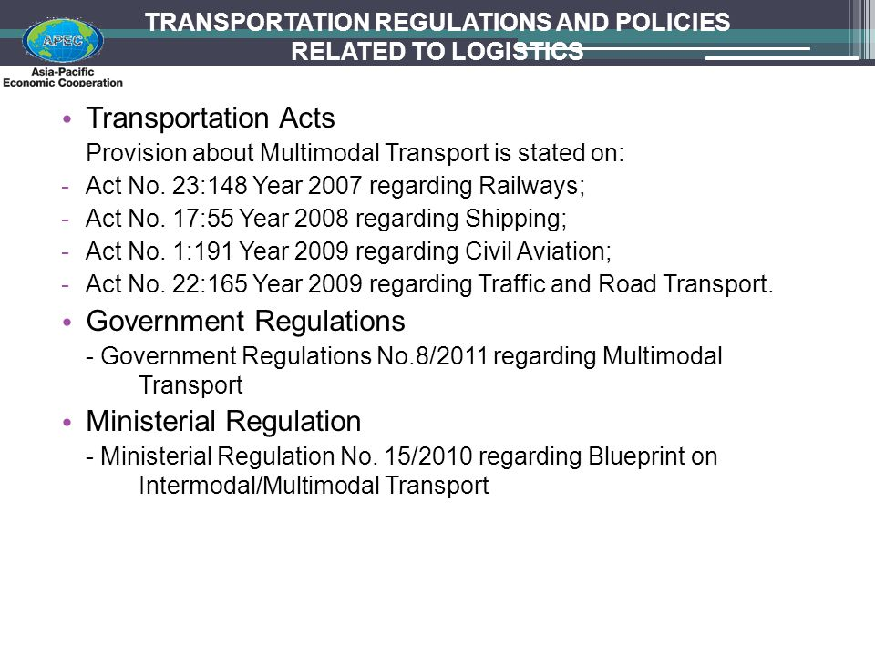 TRANSPORTATION REGULATIONS AND POLICIES RELATED TO LOGISTICS