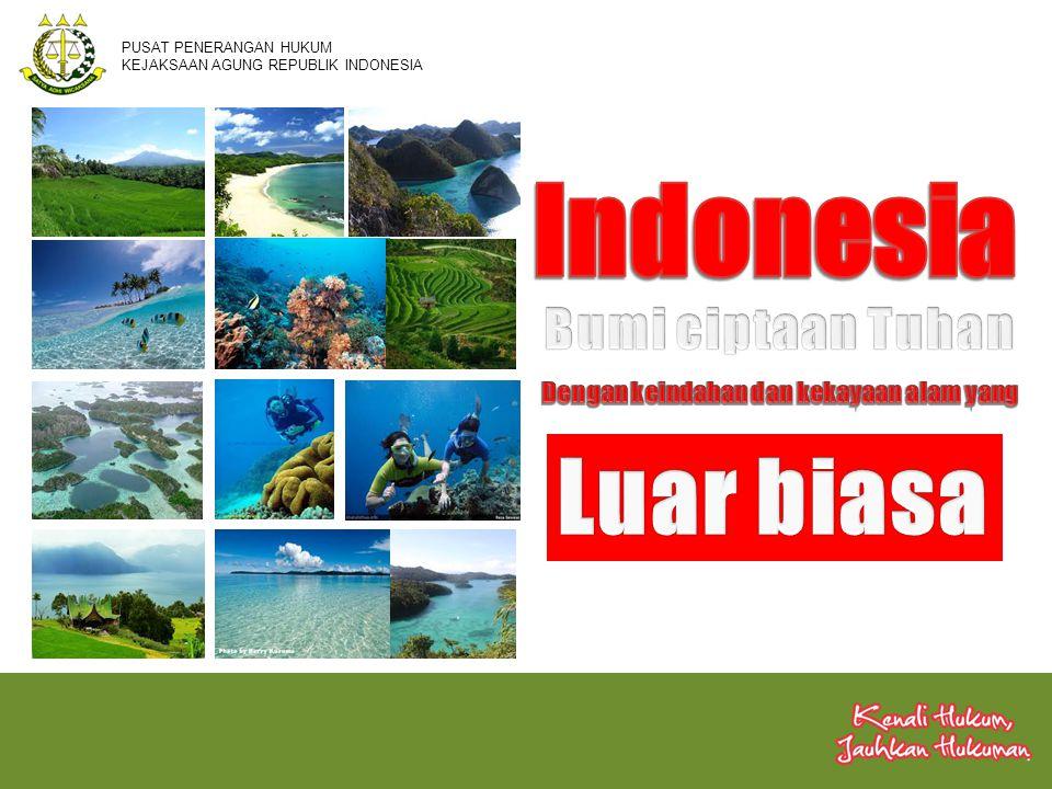 Indonesia Luar biasa Bumi ciptaan Tuhan