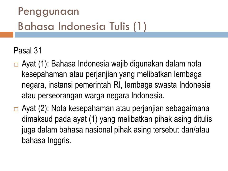 Penggunaan Bahasa Indonesia Tulis (1)