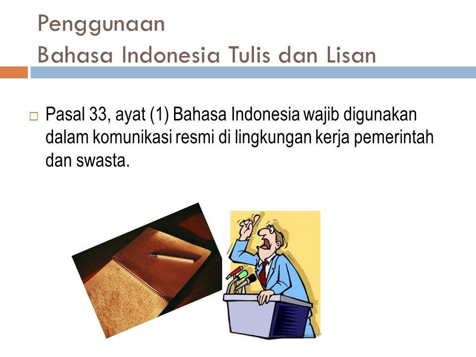 Penggunaan Bahasa Indonesia Tulis dan Lisan
