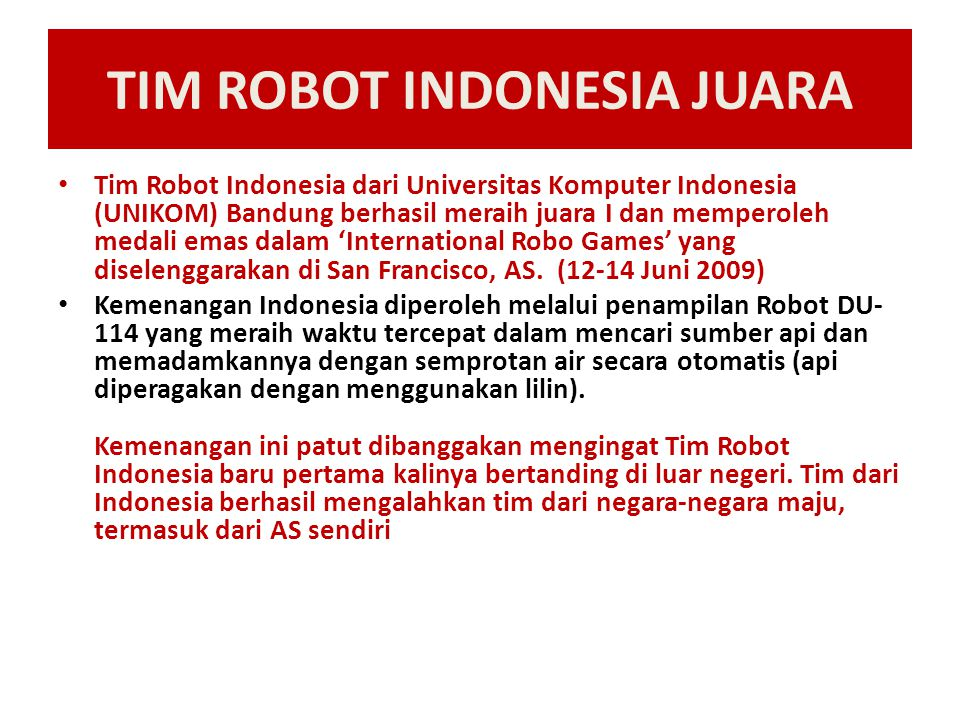 TIM ROBOT INDONESIA JUARA