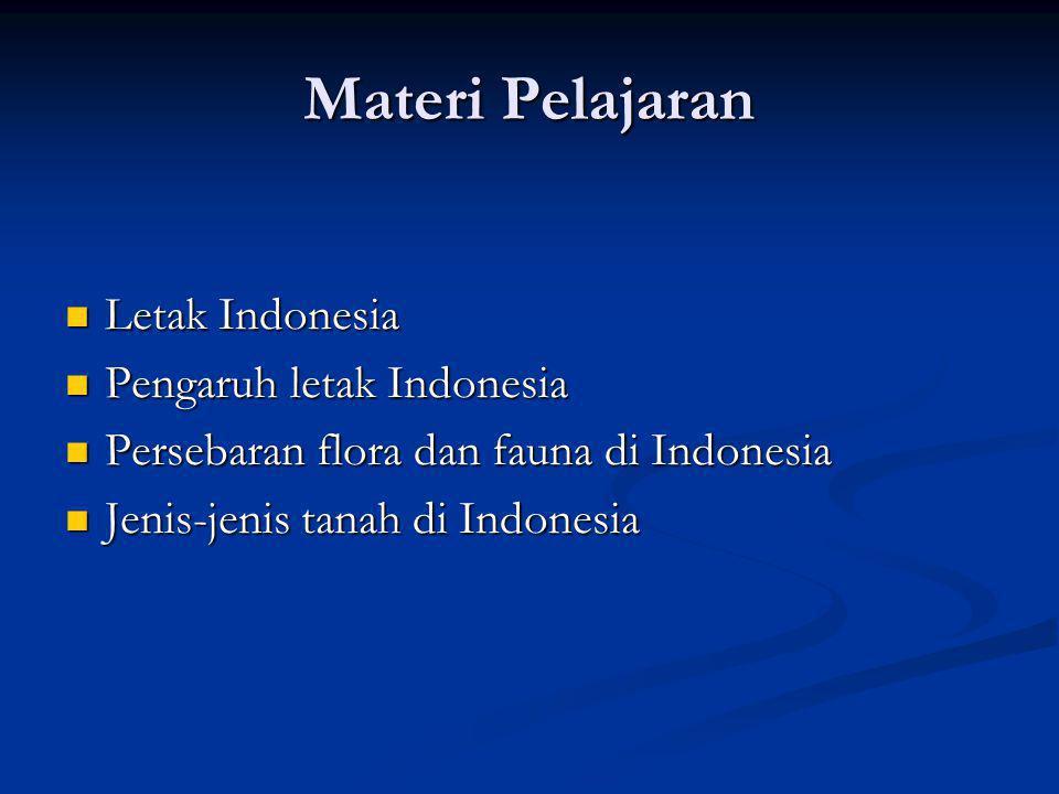 Materi Pelajaran Letak Indonesia Pengaruh letak Indonesia