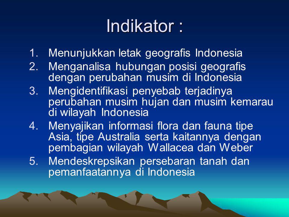 Indikator : Menunjukkan letak geografis Indonesia