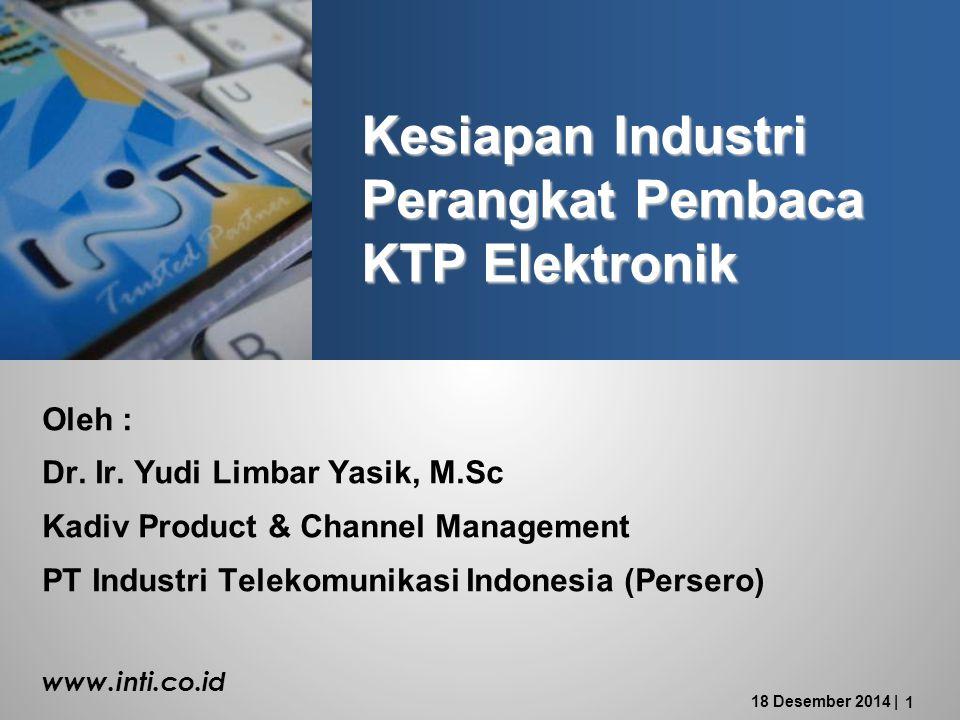 Kesiapan Industri Perangkat Pembaca KTP Elektronik