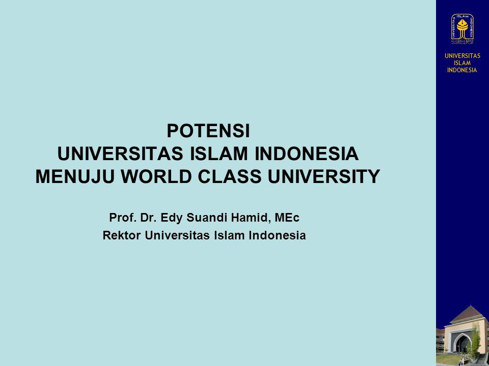 POTENSI UNIVERSITAS ISLAM INDONESIA MENUJU WORLD CLASS UNIVERSITY