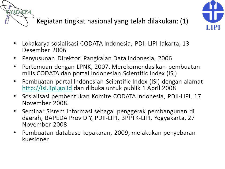 Kegiatan tingkat nasional yang telah dilakukan: (1)