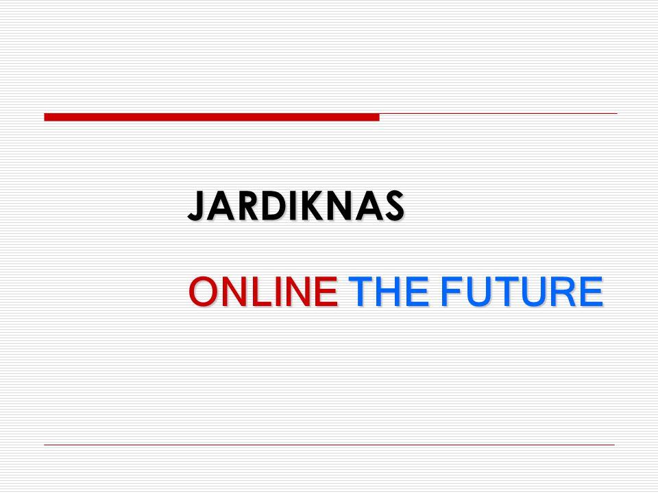 JARDIKNAS ONLINE THE FUTURE