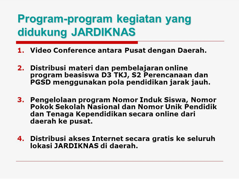 Program-program kegiatan yang didukung JARDIKNAS