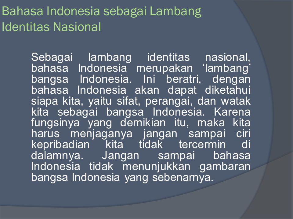 Bahasa Indonesia sebagai Lambang Identitas Nasional