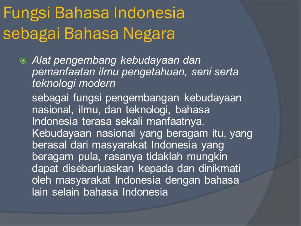Fungsi Bahasa Indonesia sebagai Bahasa Negara