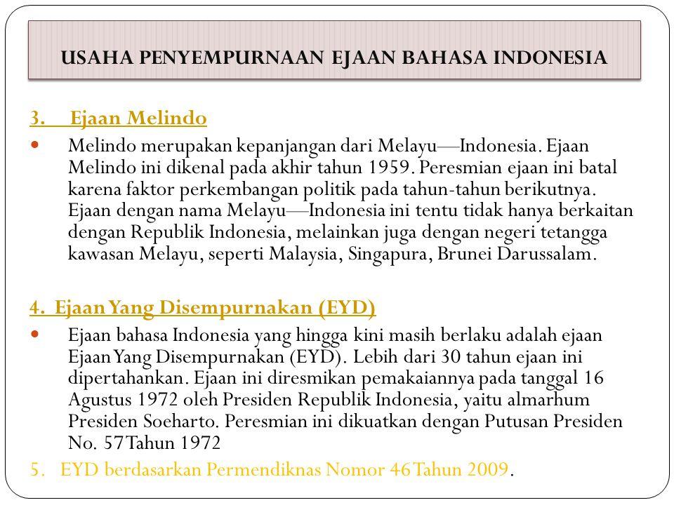 USAHA PENYEMPURNAAN EJAAN BAHASA INDONESIA