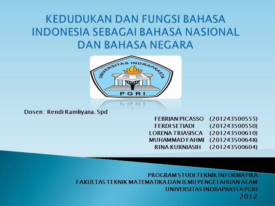 KEDUDUKAN DAN FUNGSI BAHASA INDONESIA SEBAGAI BAHASA NASIONAL DAN BAHASA NEGARA