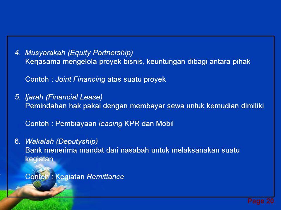 4. Musyarakah (Equity Partnership)
