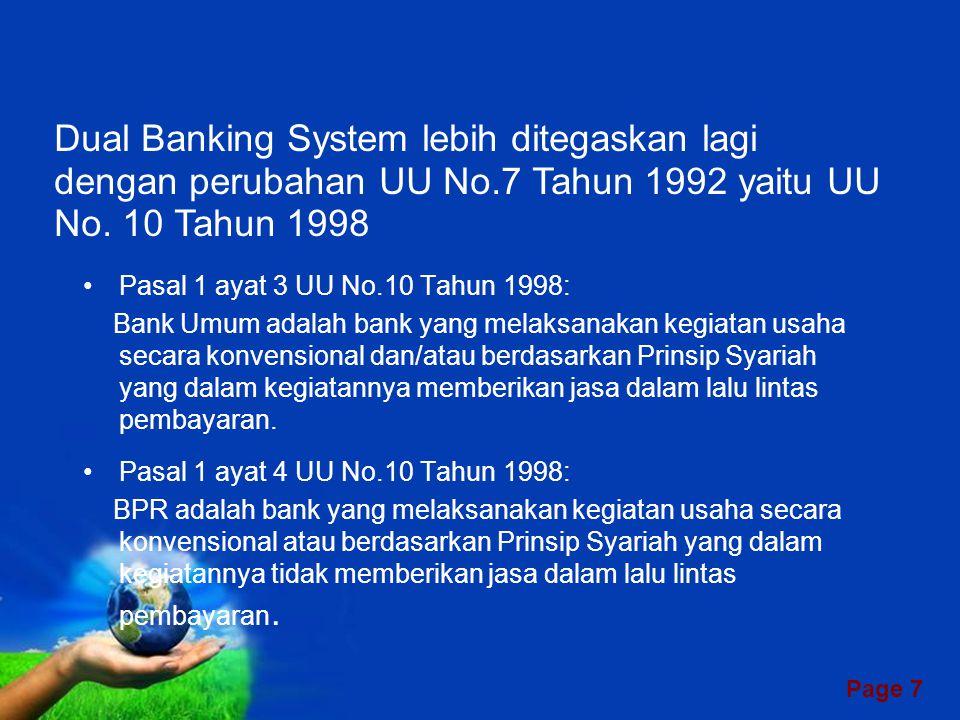 Dual Banking System lebih ditegaskan lagi dengan perubahan UU No