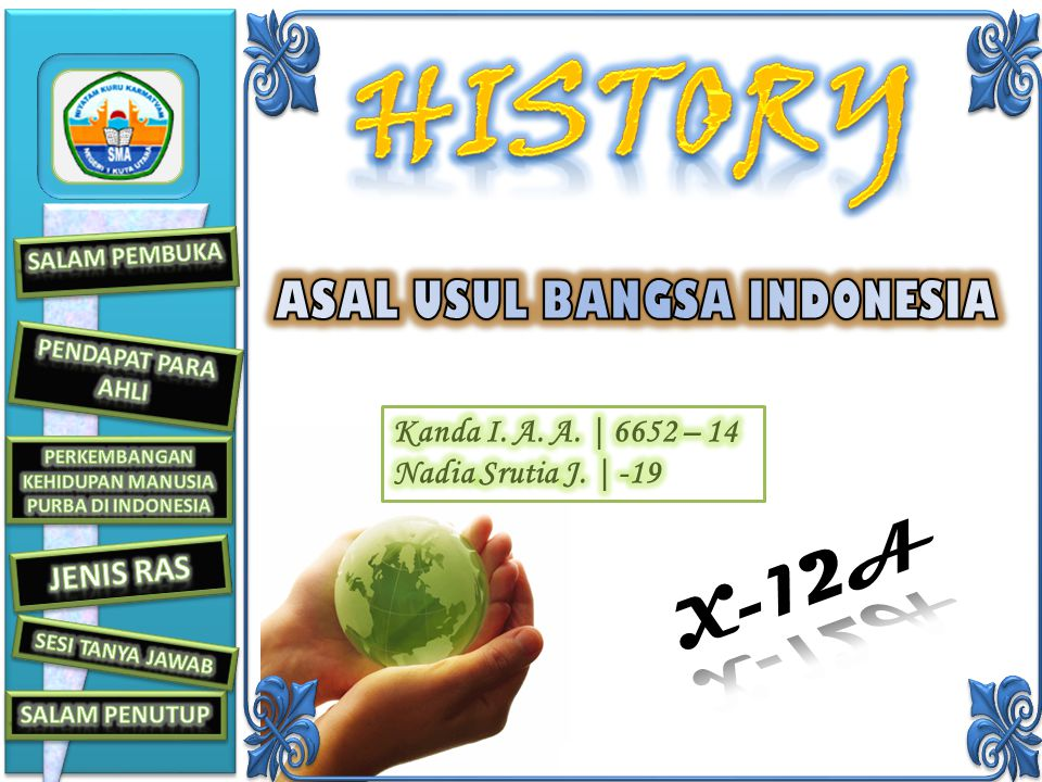 HISTORY HISTORY X-12A ASAL USUL BANGSA INDONESIA