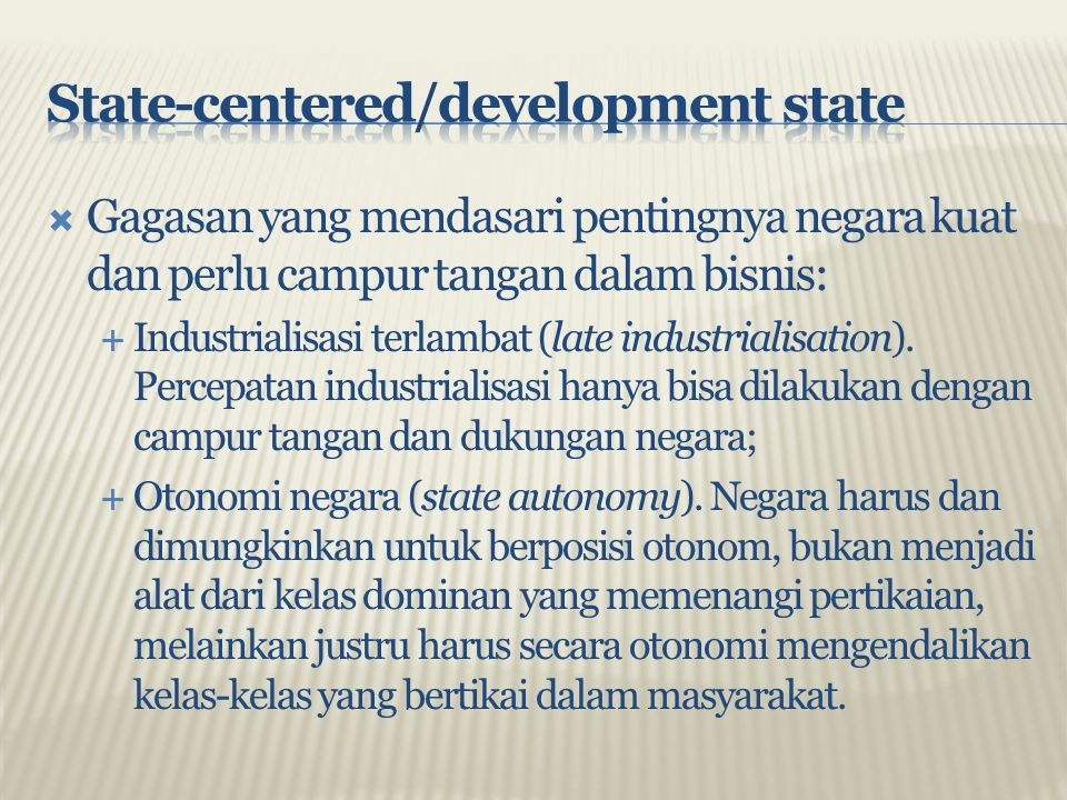 State-centered/development state
