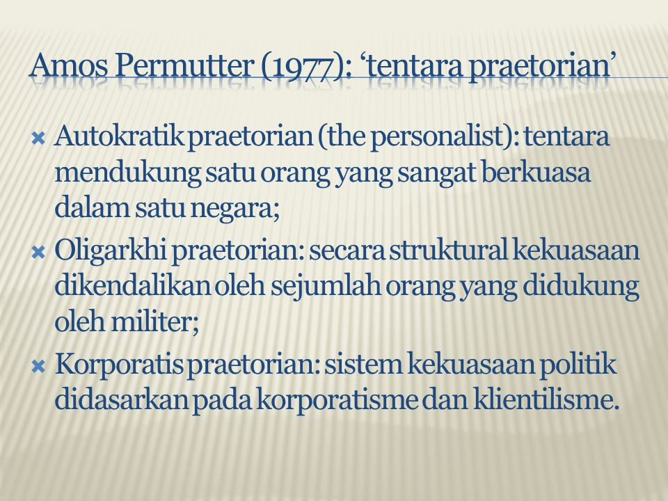 Amos Permutter (1977): 'tentara praetorian'