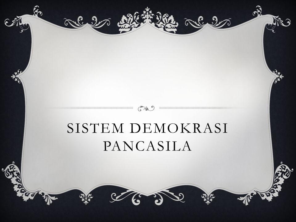 Sistem Demokrasi Pancasila