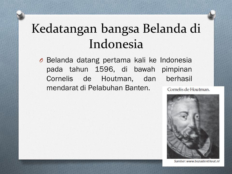 Kedatangan bangsa Belanda di Indonesia