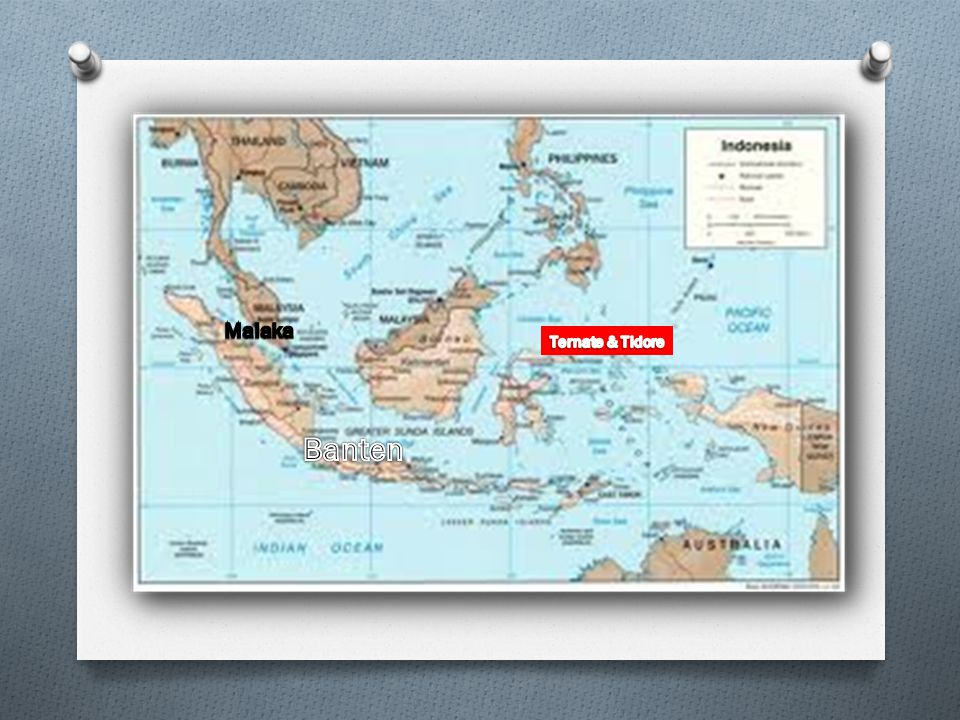 Malaka Ternate & Tidore Banten