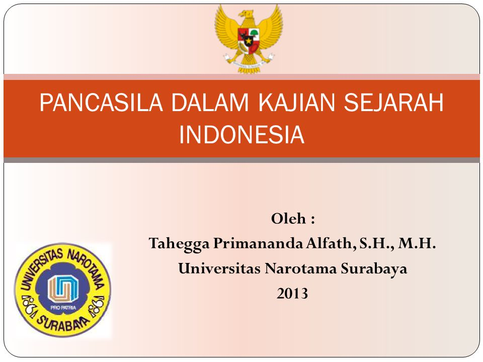 PANCASILA DALAM KAJIAN SEJARAH INDONESIA