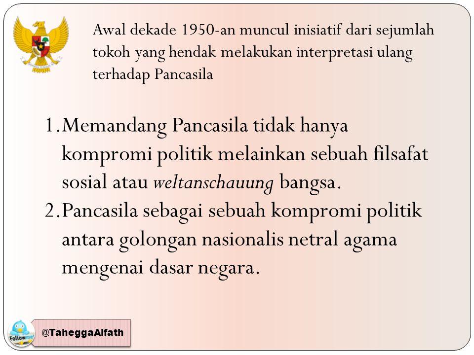 Awal dekade 1950-an muncul inisiatif dari sejumlah tokoh yang hendak melakukan interpretasi ulang terhadap Pancasila