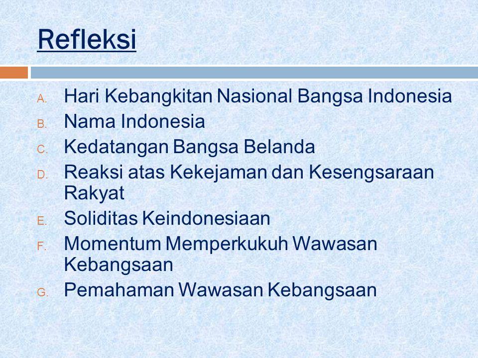Refleksi Hari Kebangkitan Nasional Bangsa Indonesia Nama Indonesia