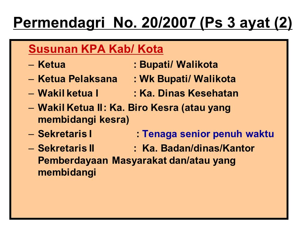 Permendagri No. 20/2007 (Ps 3 ayat (2)