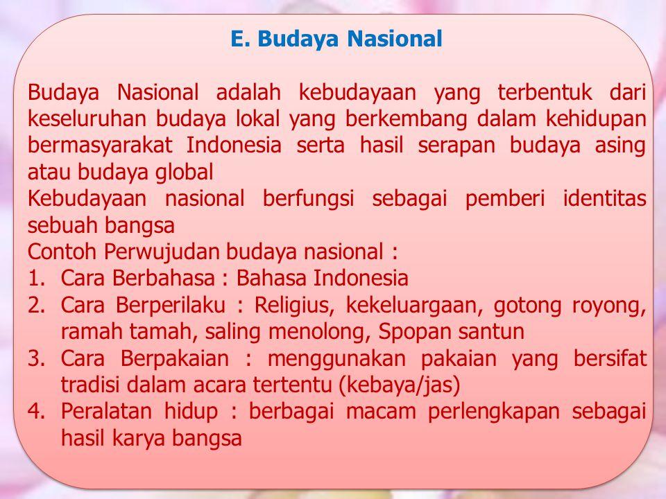 E. Budaya Nasional