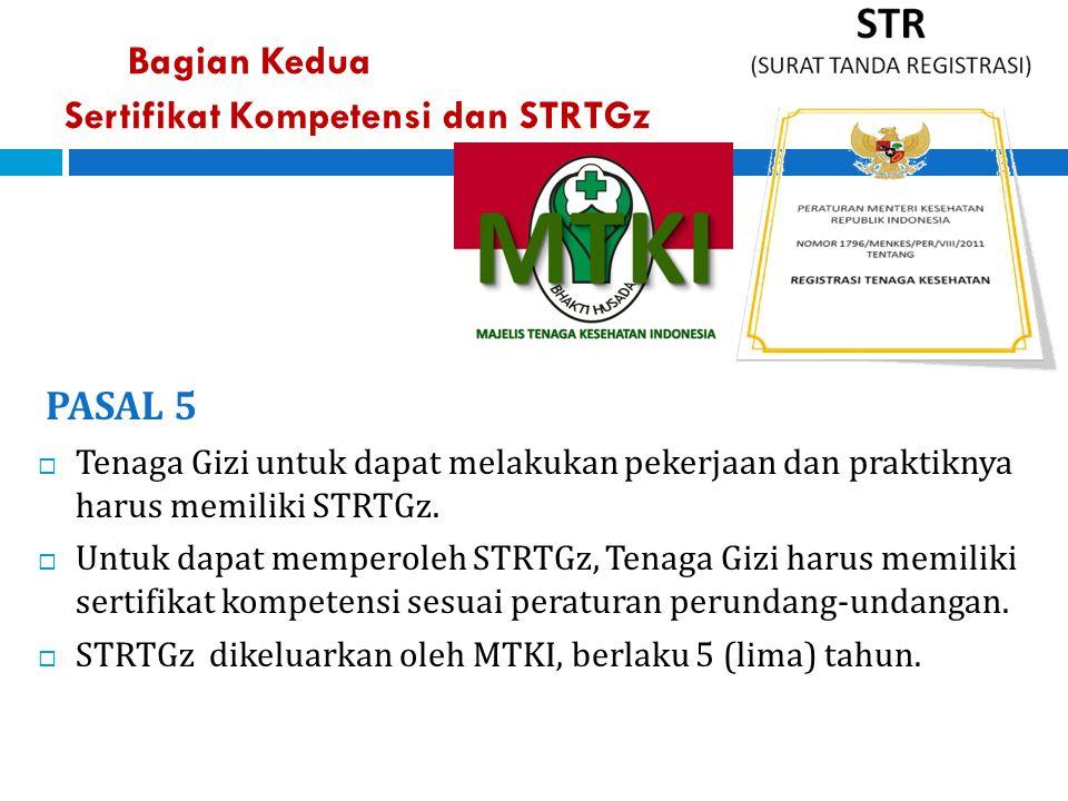 Bagian Kedua Sertifikat Kompetensi dan STRTGz