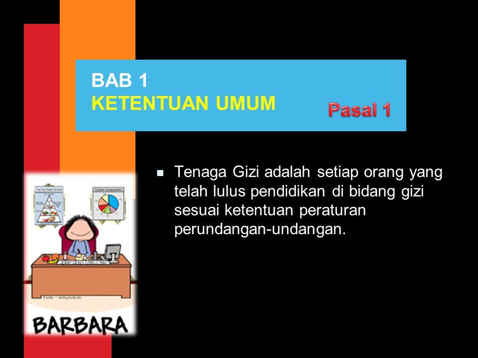 BAB 1 KETENTUAN UMUM Pasal 1