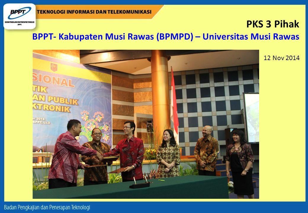 PKS 3 Pihak BPPT- Kabupaten Musi Rawas (BPMPD) – Universitas Musi Rawas
