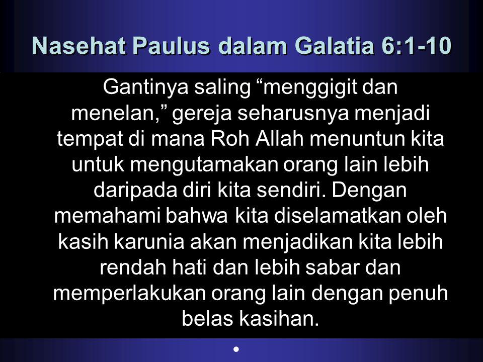 Nasehat Paulus dalam Galatia 6:1-10