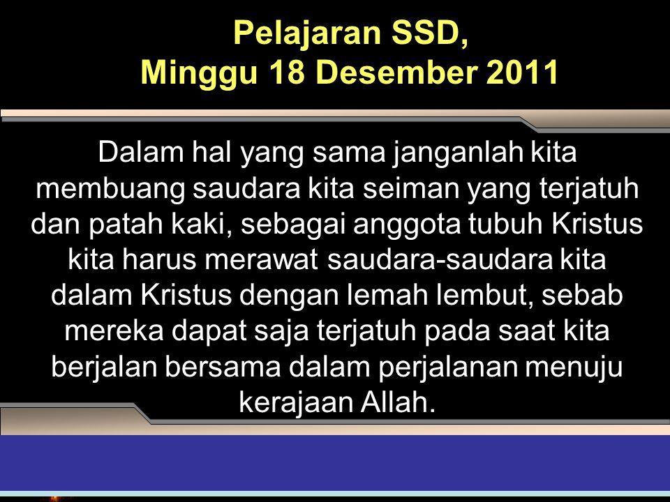 Pelajaran SSD, Minggu 18 Desember 2011