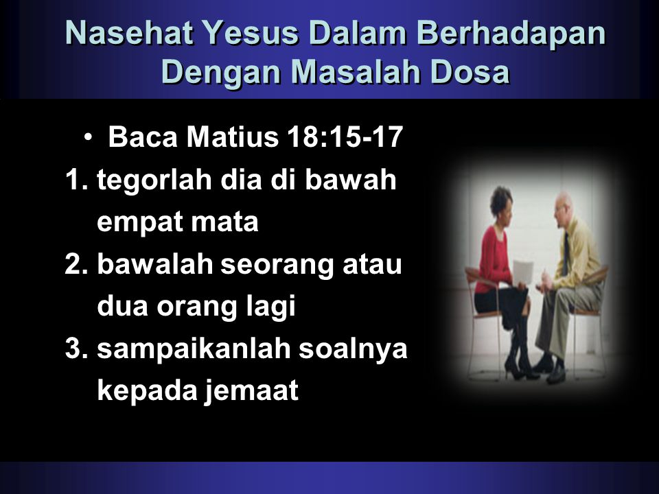 Nasehat Yesus Dalam Berhadapan Dengan Masalah Dosa