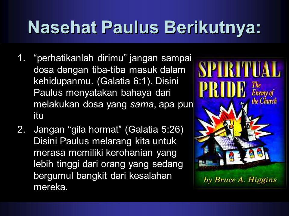 Nasehat Paulus Berikutnya: