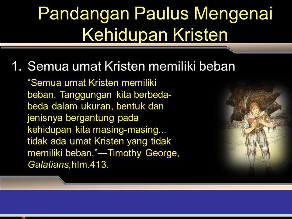 Pandangan Paulus Mengenai Kehidupan Kristen