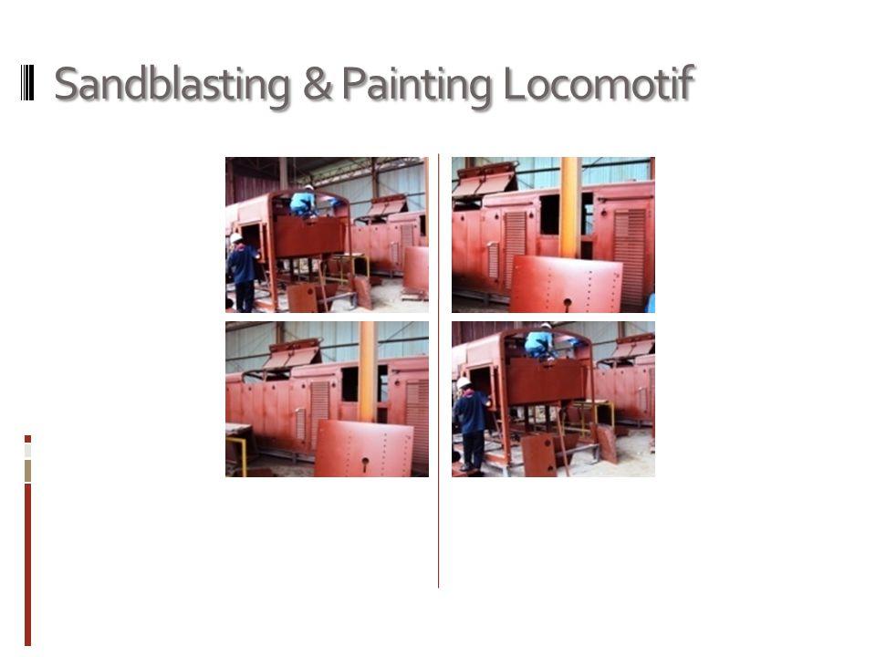 Sandblasting & Painting Locomotif