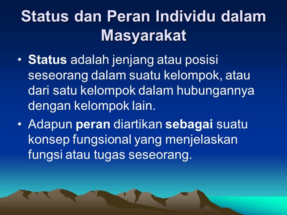 Status dan Peran Individu dalam Masyarakat