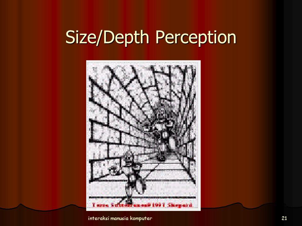 Size/Depth Perception