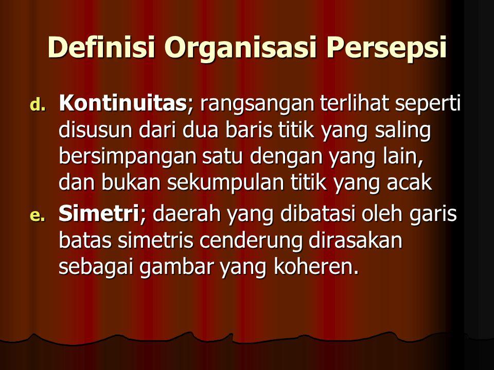 Definisi Organisasi Persepsi