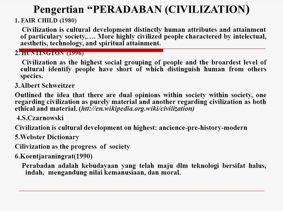 Pengertian PERADABAN (CIVILIZATION)