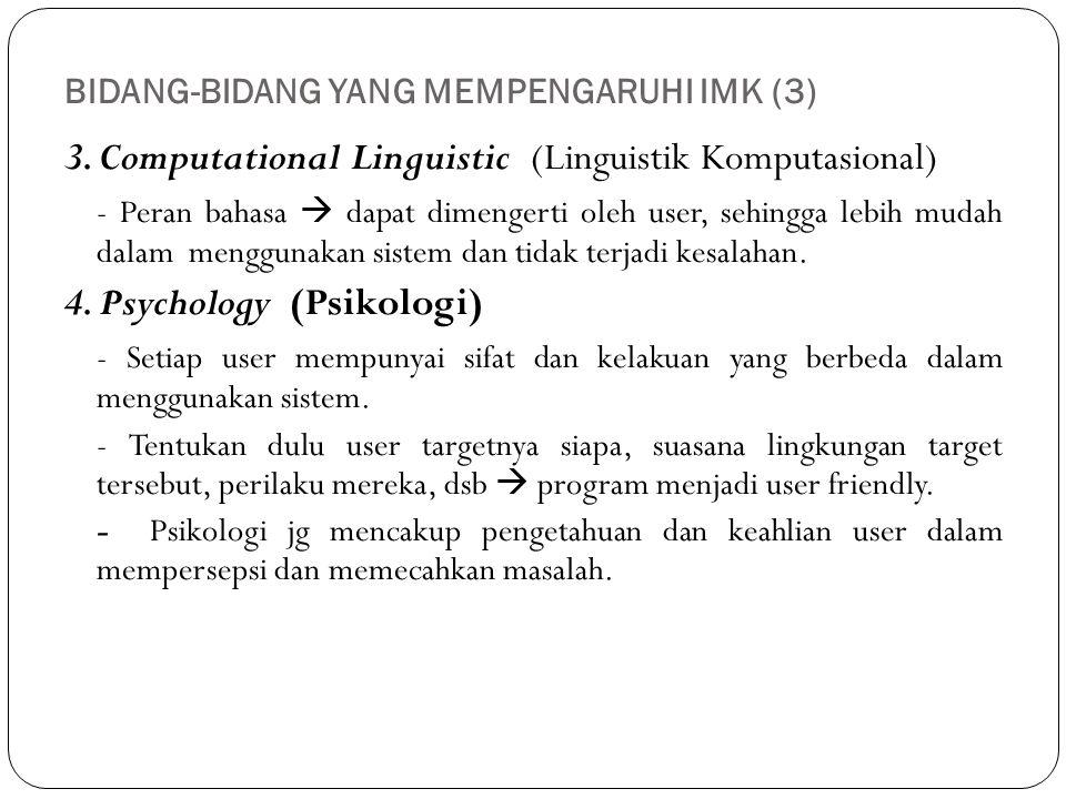 BIDANG-BIDANG YANG MEMPENGARUHI IMK (3)