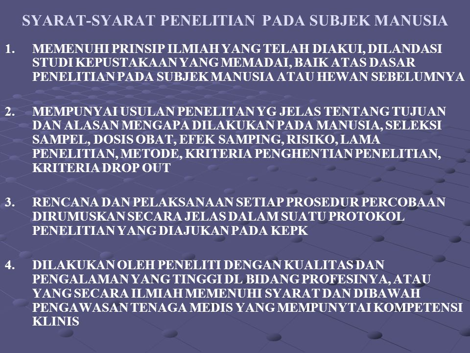 SYARAT-SYARAT PENELITIAN PADA SUBJEK MANUSIA