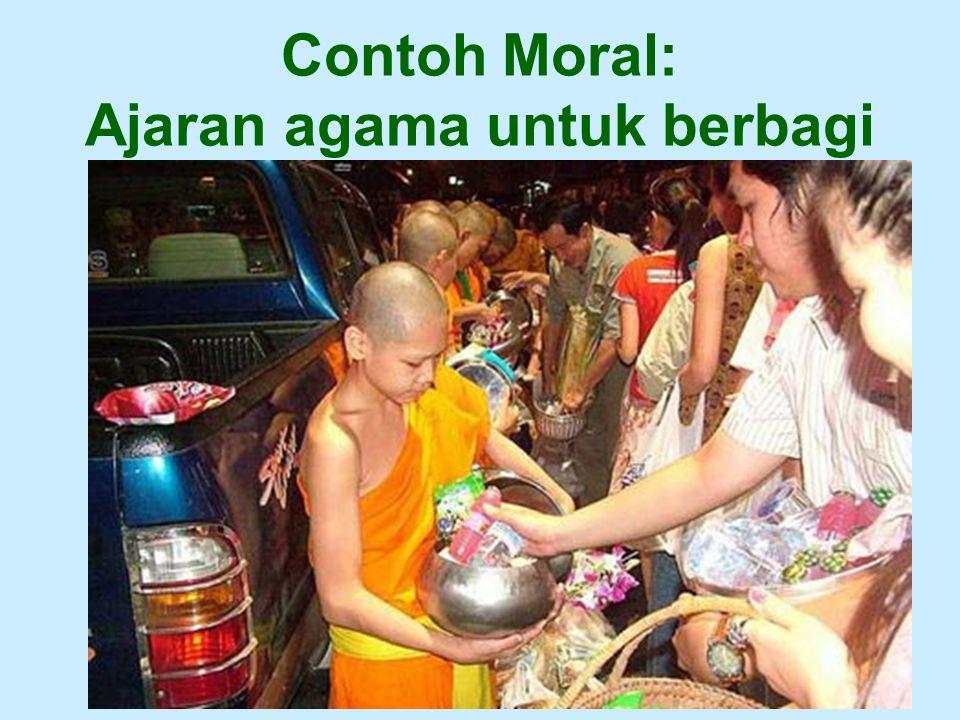 Contoh Moral: Ajaran agama untuk berbagi