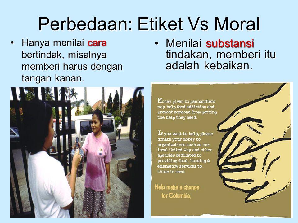 Perbedaan: Etiket Vs Moral