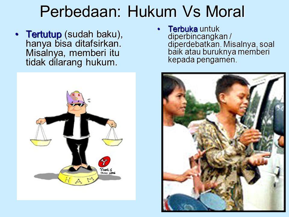 Perbedaan: Hukum Vs Moral