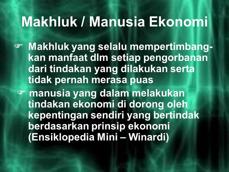 Makhluk / Manusia Ekonomi